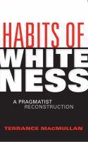 Habits of Whiteness