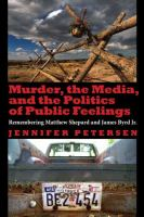 Murder, the Media, and the Politics of Public Feelings