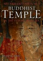 Art and Devotion at A Buddhist Temple in the Indian Himalaya