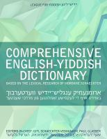Comprehensive English-Yiddish Dictionary (based on the Lexical Research of Mordkhe Schaechter)