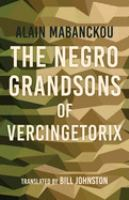 The Negro Grandsons of Vercingetorix