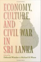 Economy, Culture, And Civil War In Sri Lanka