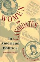Women as Candidates in American Politics