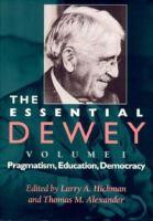 The Essential Dewey