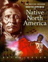 The British Museum Encyclopedia of Native North America