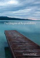 The Origins of Responsibility