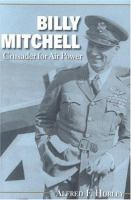 Billy Mitchell, Crusader for Air Power