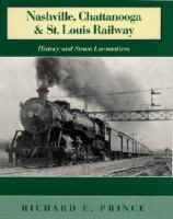 The Nashville, Chattanooga and St. Louis Railway