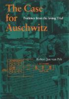The Case for Auschwitz