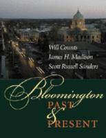Bloomington, Past & Present