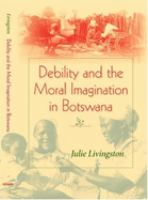 Debility and the Moral Imagination in Botswana