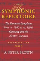 The European Symphony From Ca. 1800 to Ca. 1930
