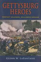 Gettysburg Heroes