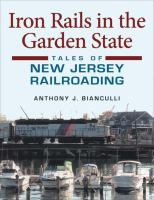 Iron Rails in the Garden State