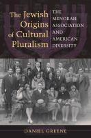 The Jewish Origins of Cultural Pluralism