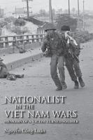 Nationalist in the Viet Nam Wars