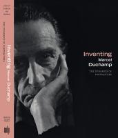 Inventing Marcel Duchamp
