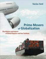 Two Prime Movers of Globalization