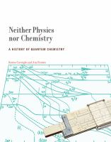 Neither Physics Nor Chemistry