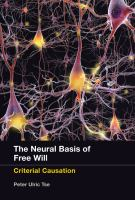 The Neural Basis of Free Will
