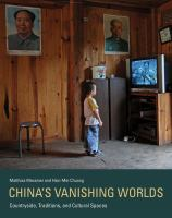China's Vanishing Worlds