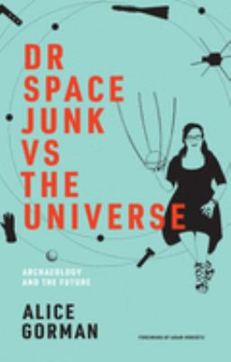 Dr. Space Junk Vs. the Universe