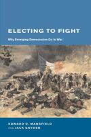 Electing to Fight