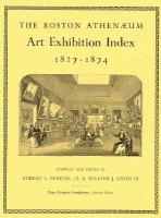 The Boston Athenæum Art Exhibition Index, 1827-1874