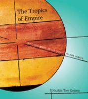 The Tropics of Empire