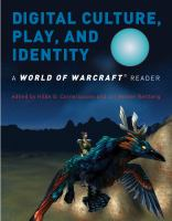 Digital Culture, Play, and Identity