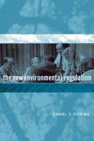 The New Environmental Regulation