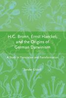 H. G. Bronn, Ernst Haeckel, and the Origins of German Darwinism