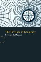 The Primacy of Grammar