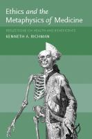 Ethics and the Metaphysics of Medicine