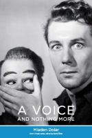A Voice and Nothing More
