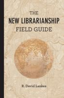 The New Librarianship Field Guide