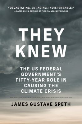 They knew  the US federal governments fiftyyear role in causing the climate crisis