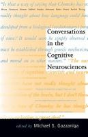 Conversations in the Cognitive Neurosciences
