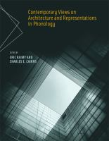 Contemporary Views on Architecture and Representations in Phonology