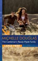 The Cattleman's Ready-made Family