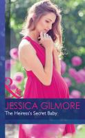 The Heiress's Secret Baby /Jessica Gilmore