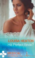 His Perfect Bride?