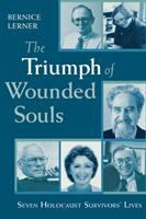 The Triumph of Wounded Souls