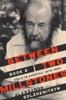 Between Two Millstones : Exile In America 1978-1994. Book 2