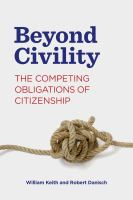 Beyond Civility: The Competing Obligations Of Citizenship