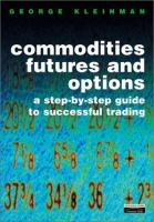 Commodity Futures and Options