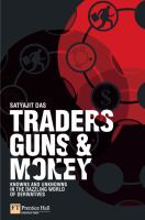 Traders, Guns & Money
