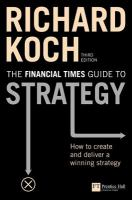 The Financial Times Guide to Strategy