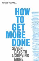 How to Get More Done