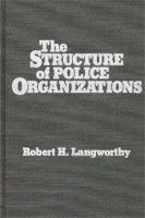 The Structure of Police Organizations